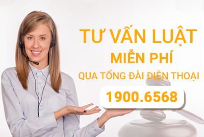 Tư vấn pháp luật trực tuyến miễn phí qua tổng đài điện thoại 1900.6568