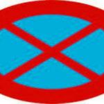Biển cấm dừng, cấm đỗ: Quy định nơi đặt, mức phạt dừng đỗ sai?