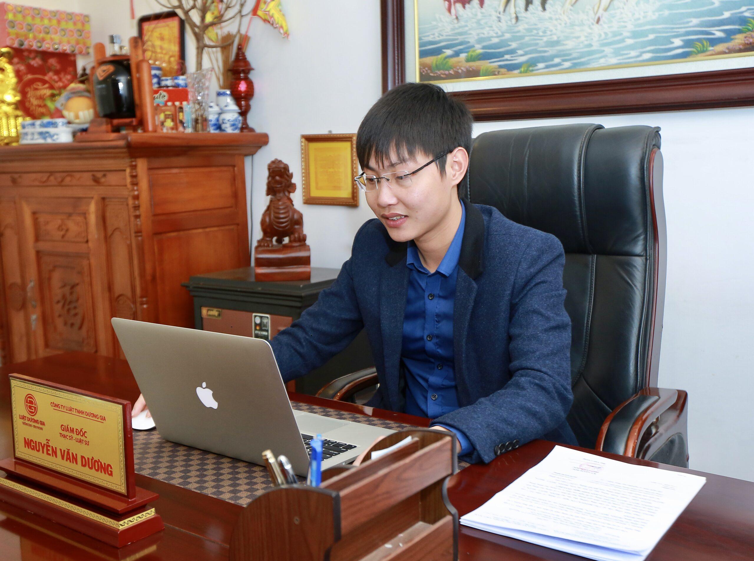 Luật sư Nguyễn Văn Dương - Giám đốc điều hành Công ty Luật TNHH Dương Gia